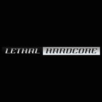 Lethal Hardcore